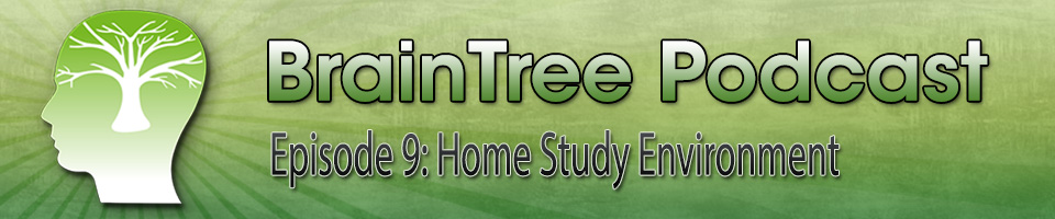 Episode 9 – Home Study Environment